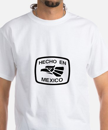 Hecho En Mexico - Made In Mex White T-Shirt