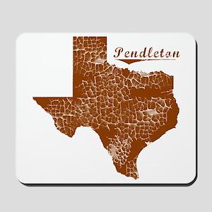 Pendleton, Texas (Search Any City!) Mousepad