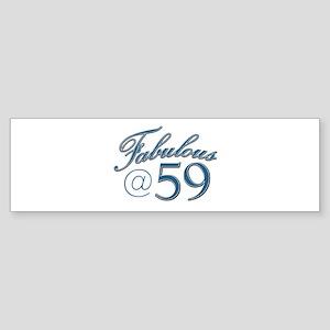 Fabulous at 59 Sticker (Bumper)