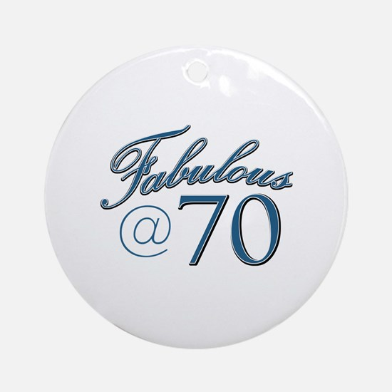 Fabulous at 70 Ornament (Round)