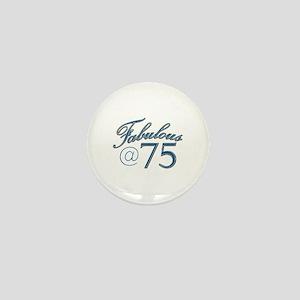 Fabulous at 75 Mini Button