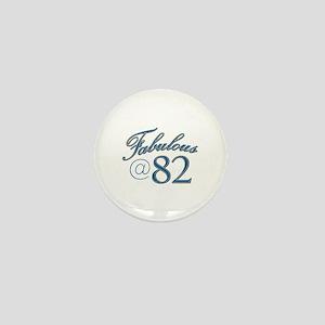 Fabulous at 82 Mini Button
