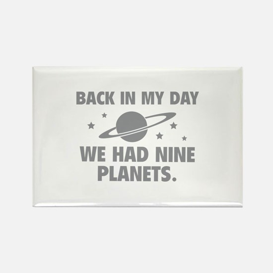We Had Nine Planets Rectangle Magnet