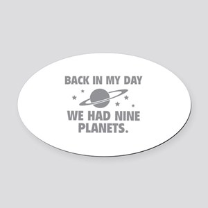 We Had Nine Planets Oval Car Magnet