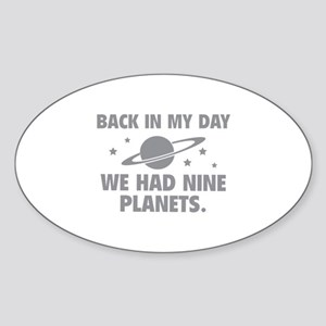 We Had Nine Planets Sticker (Oval)