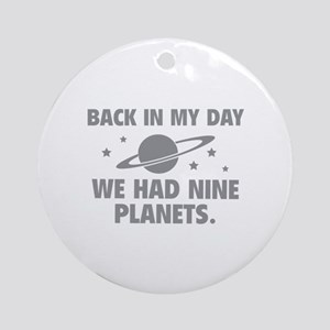We Had Nine Planets Ornament (Round)