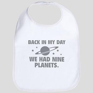 We Had Nine Planets Bib
