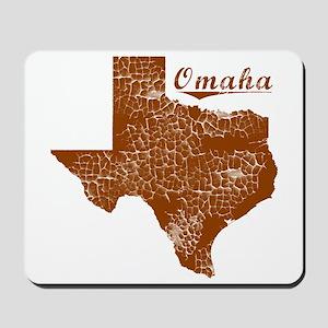 Omaha, Texas (Search Any City!) Mousepad