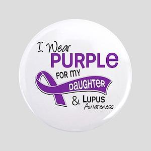 """I Wear Purple 42 Lupus 3.5"""" Button"""