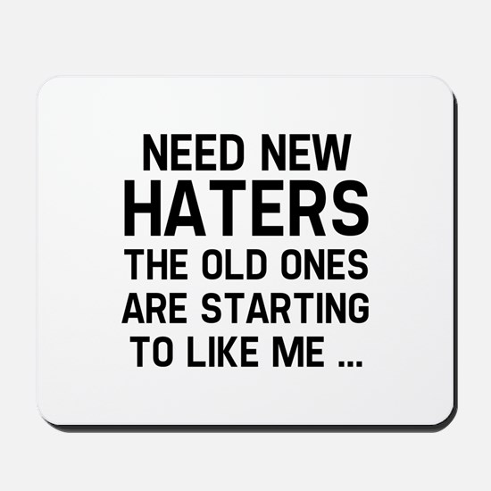 Need New Haters Mousepad