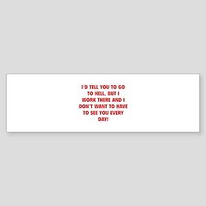 Go To Hell Sticker (Bumper)