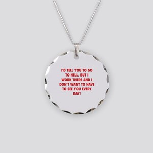 Go To Hell Necklace Circle Charm