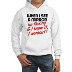 Im flexing and i know it Hooded Sweatshirt