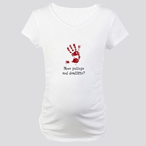 More Pullups and Deadlifts Maternity T-Shirt