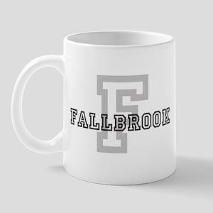 Fallbrook (Big Letter) Mug