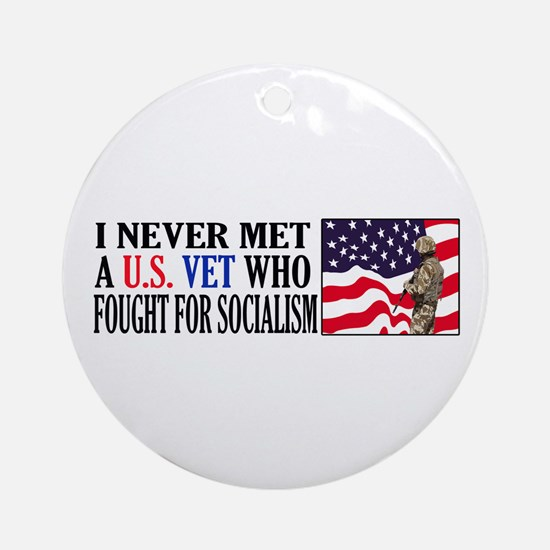 I Never Met A US Vet Who Fought For Socialism Orna