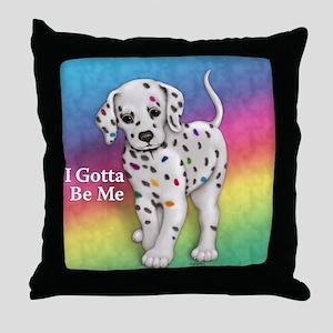 I Gotta Be Me dalmatian Throw Pillow
