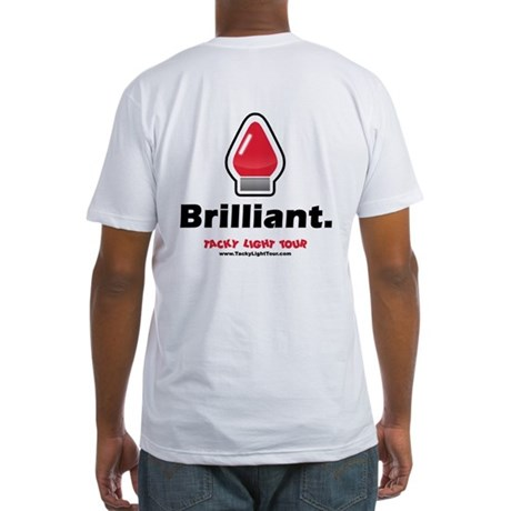 Brilliant. - Tacky Light Tour (Fitted T-Shirt)