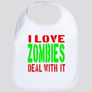 I Love Zombies Deal With It Bib