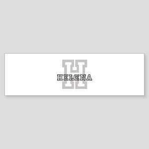 Helena (Big Letter) Bumper Sticker