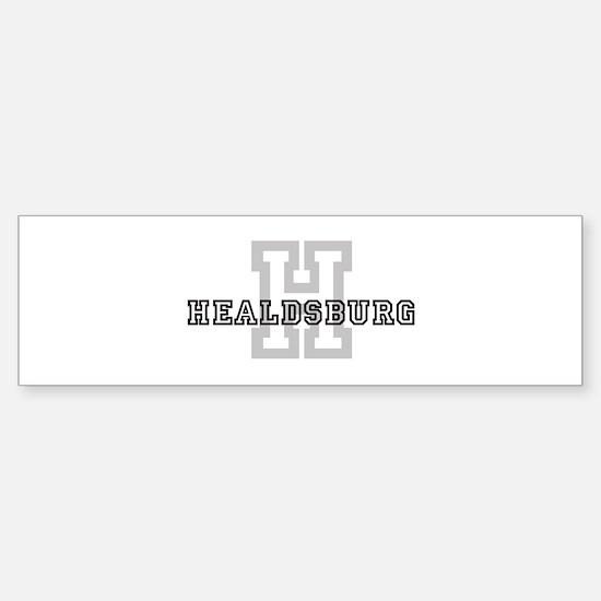 Healdsburg (Big Letter) Bumper Bumper Bumper Sticker