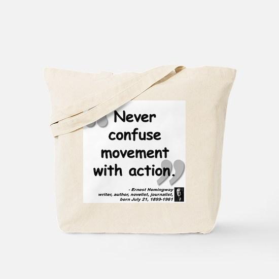 Hemingway Action Quote Tote Bag