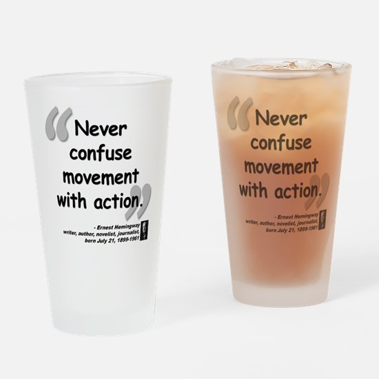 Hemingway Action Quote Drinking Glass
