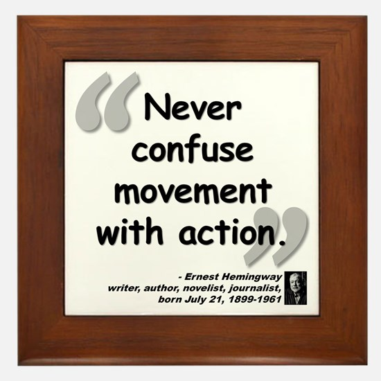 Hemingway Action Quote Framed Tile