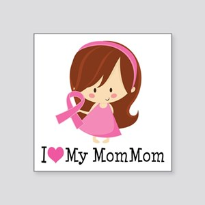"MomMom Breast Cancer Support Square Sticker 3"" x 3"