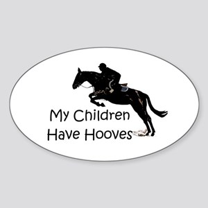 My Children Have Hooves Horse Sticker (Oval)