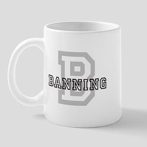 Banning (Big Letter) Mug