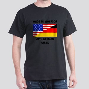 Made In American With German Parts T-Shirt