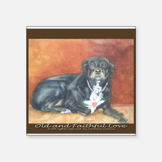 """Old and Faithful Love Square Sticker 3"""" x 3"""""""