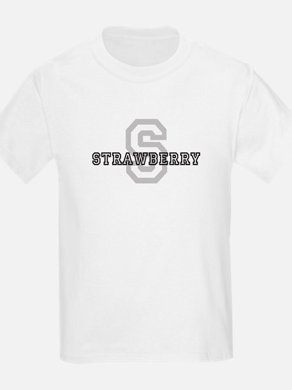 Strawberry (Big Letter) Kids T-Shirt