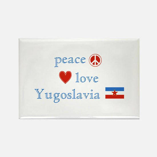 Peace Love and Yugoslavia Rectangle Magnet