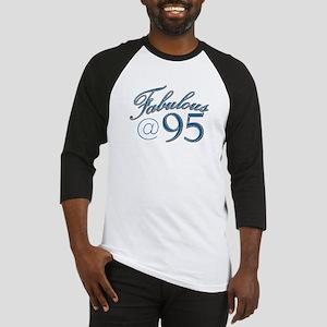Fabulous at 95 Baseball Jersey