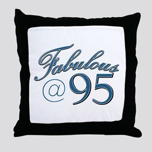 Fabulous at 95 Throw Pillow