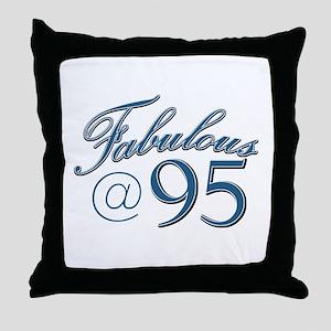 Fabulous at 95 Throw Pillow