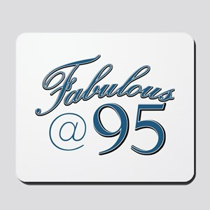 Fabulous at 95 Mousepad