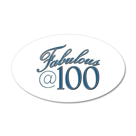 Fabulous at 100 35x21 Oval Wall Decal