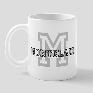 Montclair (Big Letter) Mug