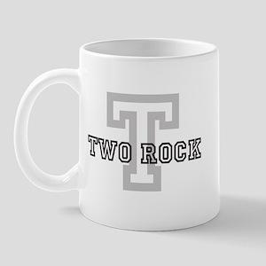 Two Rock (Big Letter) Mug