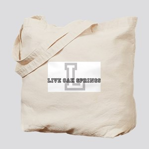 Live Oak Springs (Big Letter) Tote Bag