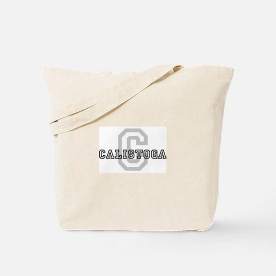 Calistoga (Big Letter) Tote Bag