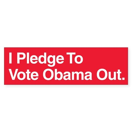 I pledge to vote Obama out