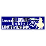 Billionaires for Bush Bumper Sticker