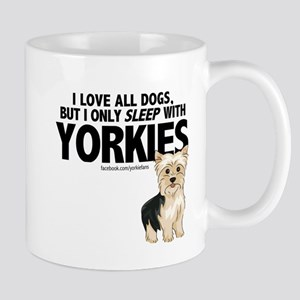 I Sleep with Yorkies Mug