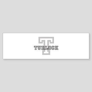 Turlock (Big Letter) Bumper Sticker