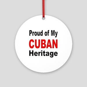 Proud Cuban Heritage Ornament (Round)