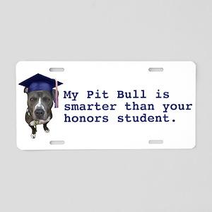 Pit Bull is smarter Aluminum License Plate